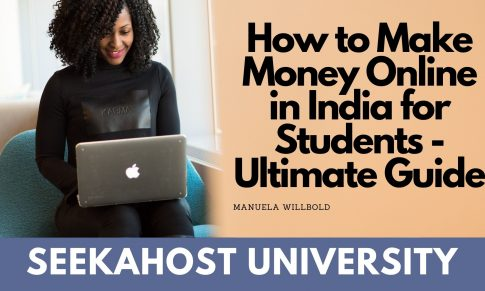 How to Make Money Online in India for Students 2020: Step by Step Guide to Skills-Based Earning [With Infographic]